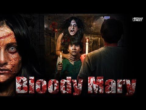 BLOODY MARY : ब्लडी मैरी HORROR SHORT FILM | HINDI SCARY MORAL STORY || MOHAK MEET