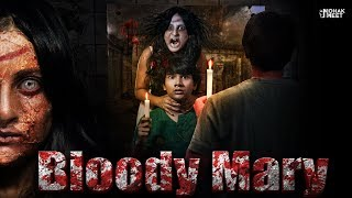 BLOODY MARY : ब्लडी मैरी HORROR SHORT FILM | HINDI SCARY MORAL STORY || MOHAK MEET