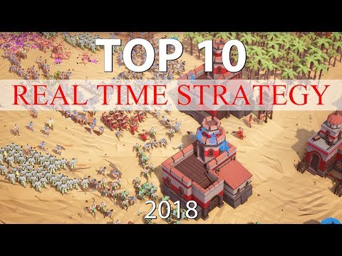 Top 10 Best REAL TIME STRATEGY Games Of 2018