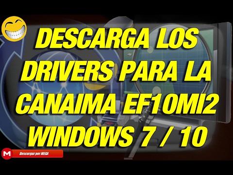 Drivers Canaima EF10MI2 Windows 7 / 10 1 Link MEGA 2017