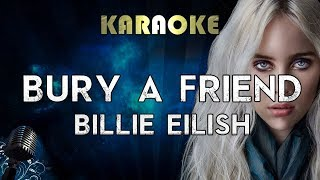 Billie Eilish bury a friend Karaoke Instrumental