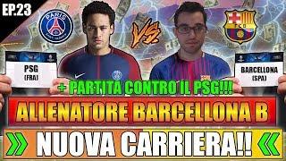 NUOVA CARRIERA IN ARRIVO!! + SFIDA AL PSG DI NEYMAR!! FIFA 18 CARRIERA ALLENATORE #23