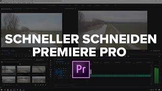 SCHNELLER ARBEITEN   SCHNËIDEN in Adobe PREMIERE PRO CC Tutorial