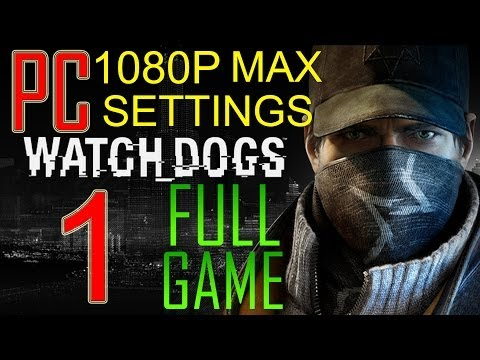 Watch Dogs  Lets Play No Commentary