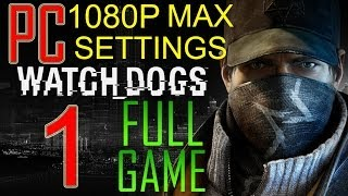 Watch Dogs Walkthrough Part 1 PC Gameplay lets play