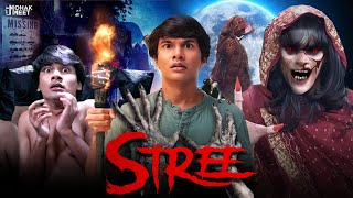 STREE : स्त्री REAL STORY HORROR - COMEDY SHORT FILM | A HINDI MORAL HORROR STORY || MOHAK MEET
