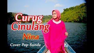 CURUG CINULANG - Nina # Pop Sunda # Cover