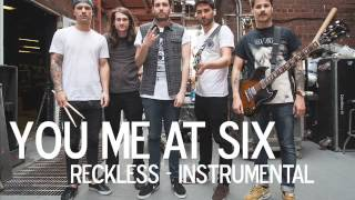 Reckless (Official Instrumental) You Me At Six