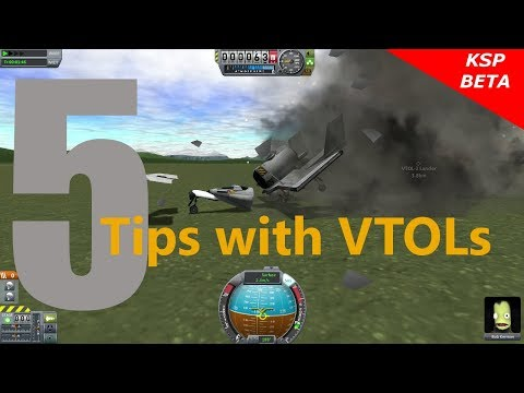 Kerbal Space Program 5 Tips with VTOLs