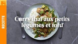 Curry thai aux petits légumes et tofu