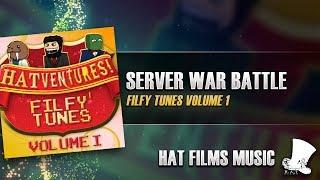 ♫ Hat Films - Server War Battle