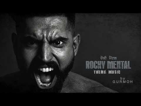 Rocky Mental : Offical Theme Music  Parmish Verma  Gurmoh  Lokdhun Punjabi