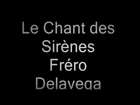 Le chant des Sirènes Frero Delavega Paroles