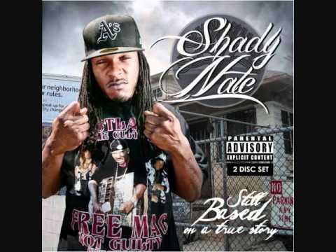 Shady Nate - Gimme Da Loot ft. HD