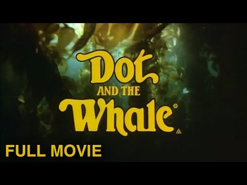 Dot And The Whale (1977) | Full Movie