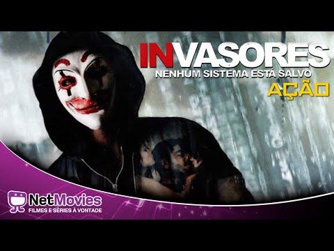 Invasores - Nenhum Sistema Está Salvo - Filme Completo Dublado - Filme de Ação| Netmovies