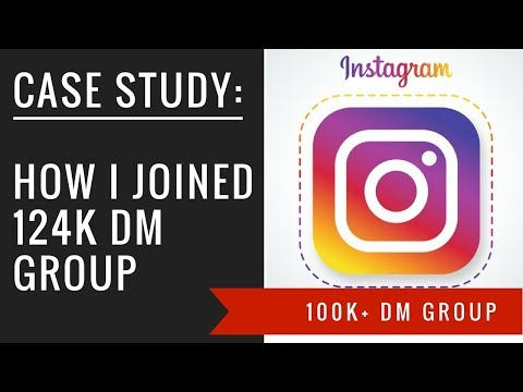 HOW I JOINED A 124K DM GROUP FOR FREE