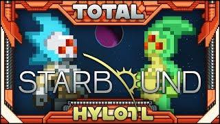 Starbound ᴮᵉᵗᵃ [Team Total Hylotl]- Ep1: Leech Se-LIFE. LEECH LIFE.