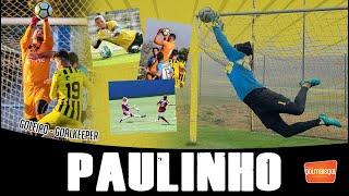 ⚽ PAULINHO / GOLEIRO / Paulo André dos Santos Assumpção da Silva