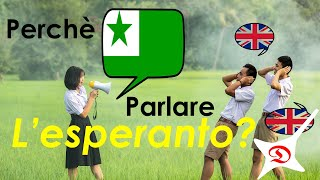 Perchè parlare l'esperanto?