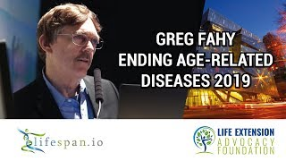 Greg Fahy at Ending Age-Related Diseases 2019
