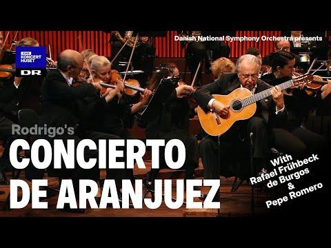 Concierto de Aranjuez // Danish National Symphony Orchestra, Rafael de Burgos & Pepe Romero (Live)