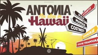 Antonia - Hawaii (Official Audio)