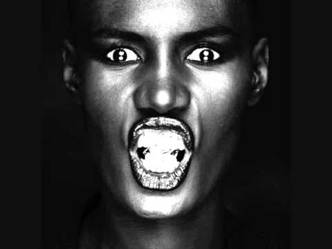 Grace Jones  -  Nipple To the Bottle