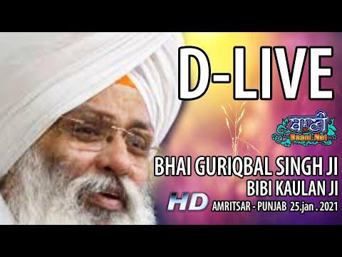 D-Live-Bhai-Guriqbal-Singh-Ji-Bibi-Kaulan-Ji-From-Amritsar-Punjab-25-Jan-2021