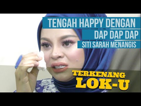 Siti Sarah Sebak, Terkilan dengan Lok-U