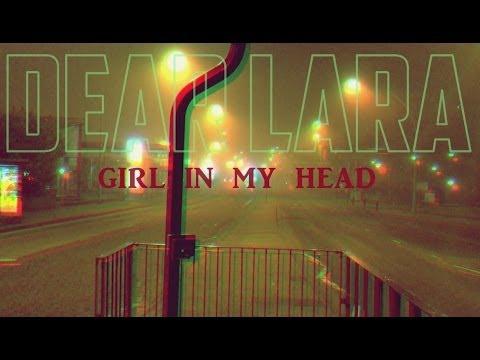 Dear Lara - girl in my head