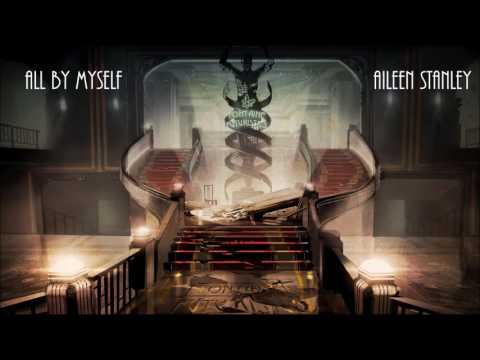 Bioshock 2: (Bonus) All by Myself - Aileen Stanley