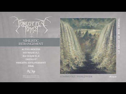 FORGOTTEN TOMB - Nihilistic Estrangement (Official Album Stream)
