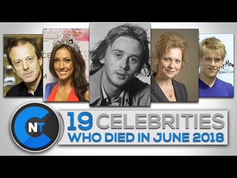 List of Celebrities Who Died In JUNE 2018 | Latest Celebrity News 2018 (Celebrity Breaking News) Mp3