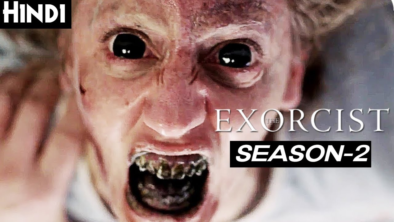 Download THE EXORCIST (2017) SEASON 2 Explained In Hindi (PART-1) | DEVIL HAS A NEW HOME | Ghost Series