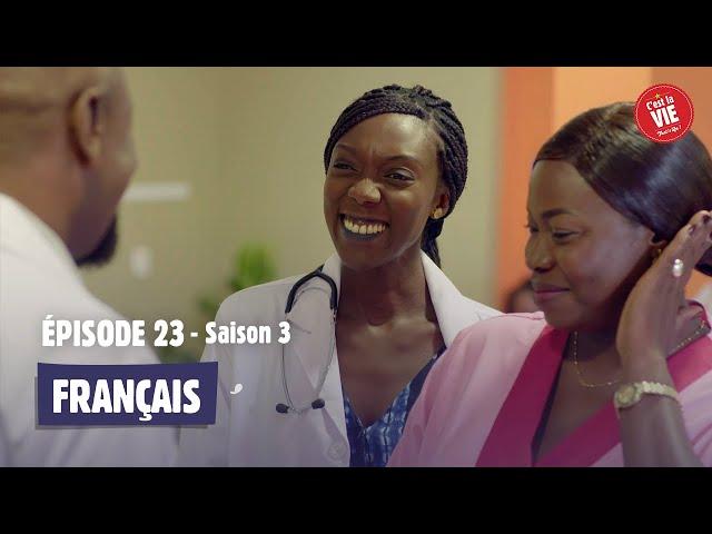 C'est la vie ! - Saison 3 - Episode 23
