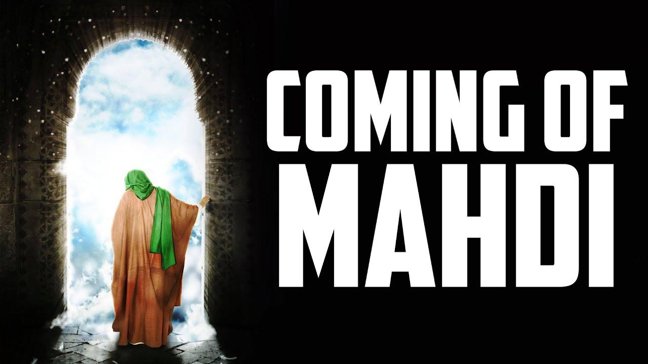MAHDI IS COMING SOON! - BASED ON AUTHENTIC HADITH