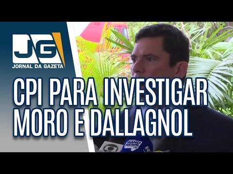 Oposição apresenta pedido de CPI para investigar Moro e Dallagnol