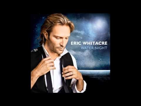 Eric Whitacre - Sleep, My Child for SATB from Water Night (excerpt)
