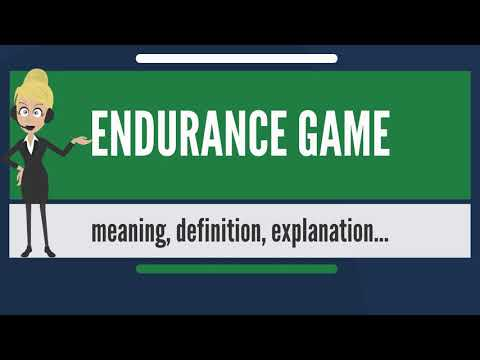 What is ENDURANCE GAME? What does ENDURANCE GAME mean? ENDURANCE GAME meaning & explanation