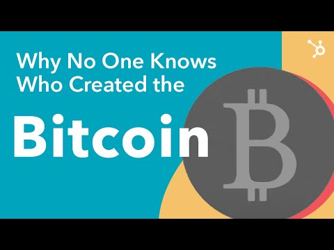 Why No One Knows Who Created Bitcoin
