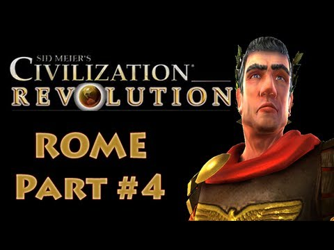 Civilization Revolution - Rome #4 Gameplay Tutorial with Commentaries (Let's Play) |