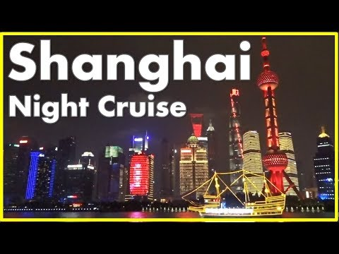 Shanghai Night Cruise - World's Best Skyline
