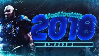 MooMooMiLK 2018 Ep.2 20 MINUTE SICK SKILLS ALL ABOUT GOW4