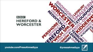 BBC Hereford & Worcester | Islam Ahmadiyya and Peace