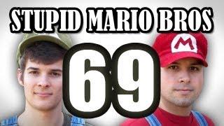 Stupid Mario Brothers - Episode 69