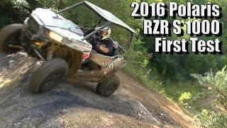 2016 Polaris RZR S 1000, First Test
