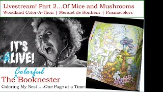 Part 2 Of Mice And Mushrooms | Woodland Color-a-thon