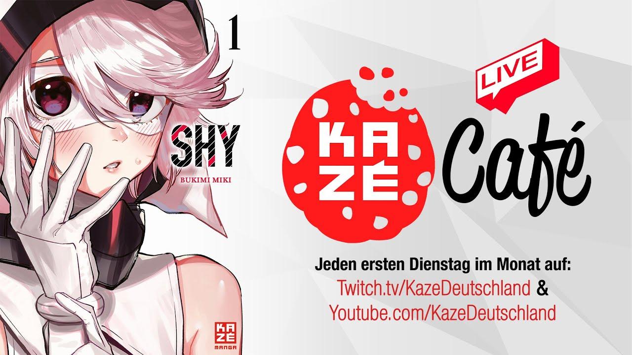 Anime & Manga Neuheiten im Februar + Trailerpremieren und Shy Manga  Vorstellung   KAZÉ Café