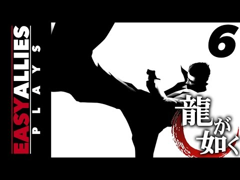 Ben Plays Yakuza (Pt. 6) - We Won't Get Fooled Again?